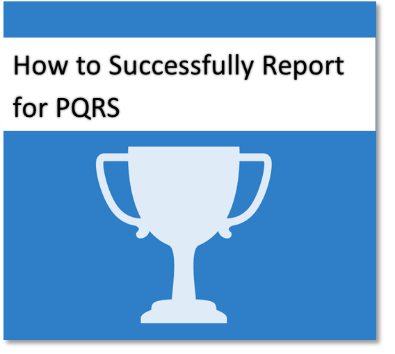 How to Report for PQRS Webinar