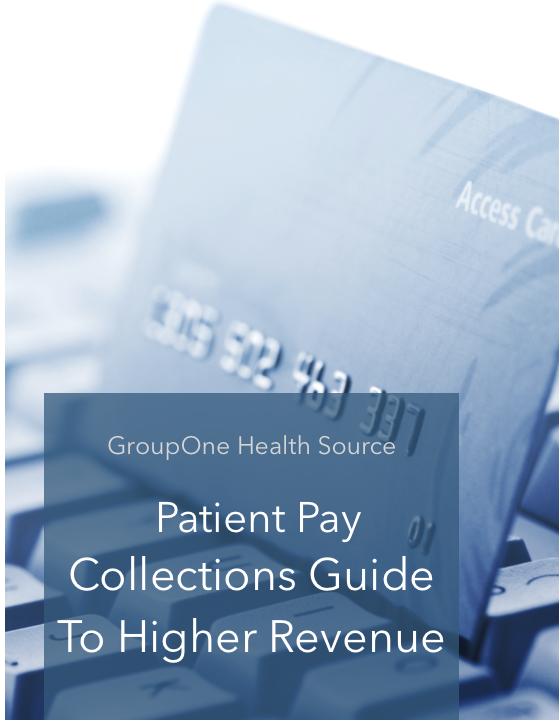 Patient Pay Collections Guide to Higher Revenue