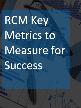 Revenue Cycle Management Key Metrics to Measure