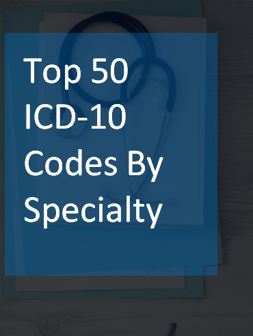 Top 50 ICD-10 Codes By Specialty